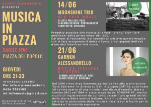 "DIREZIONE ARTISTICA E UFFICIO STAMPA DI ""MUSICA IN PIAZZA"" A SACILE (PN)"