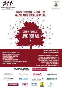 Cose di Famiglia Live for Ail 2 @ Palateatro di Villorba – con ospiti speciali